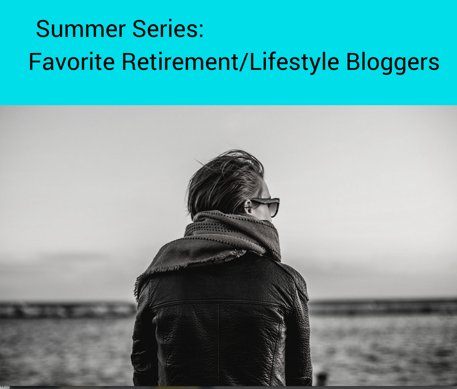 Summer Series: Favorite Retirement Bloggers